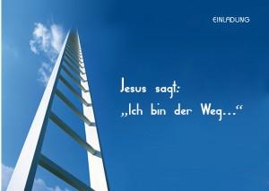 """Jesus sagt: """"Ich bin der Weg"""""""
